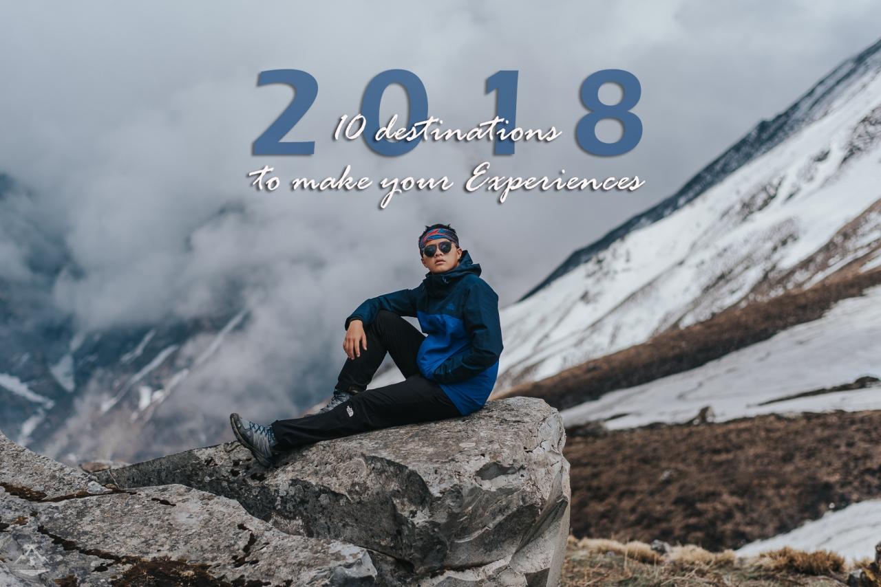 10 Destinations to make your Experiences : 10 ทริปสร้างเสริมประสบการณ์ชีวิต 2018