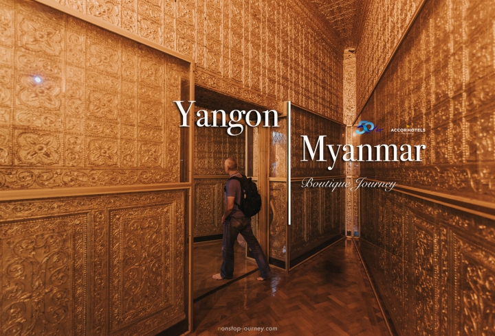 Yangon : Boutique journey in Myanmar
