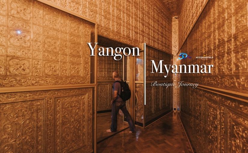 Yangon : Boutique journey inMyanmar