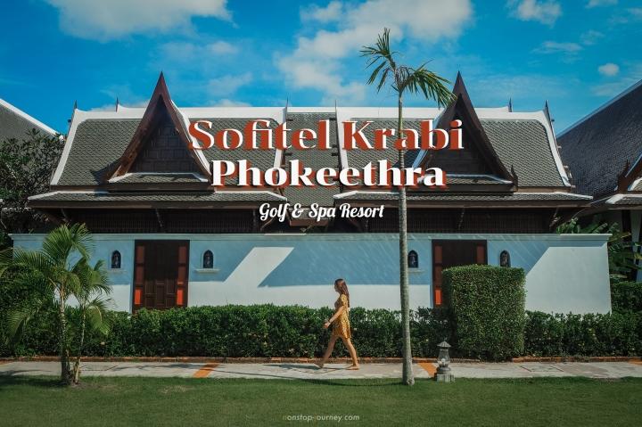 Sofitel Krabi Phokeethra Golf & SpaResort